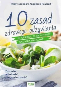poradnik 10 zasad zdrowego odżywiania